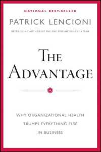 The Advantage : Why Organizational Health Trumps Everything Else in Business