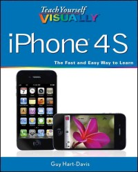 Teach Yourself Visually iPhone 4S (Teach Yourself Visually)