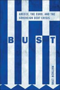 Bust : Greece, the Euro and the Sovereign Debt Crisis