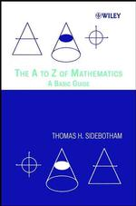 The a to Z of Mathematics : A Basic Guide