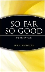 So Far, So Good : The First 94 Years