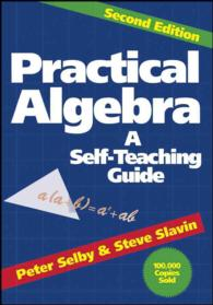 Practical Algebra : A Self Teaching Guide (Wiley Self Teaching Guides) (2 SUB)