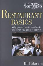 Restaurant Basics : Why Guests Don't Come Back...and What You Can Do about It