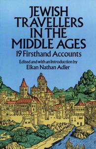 Jewish Travellers in the Middle Ages : 19 Firsthand Accounts