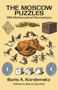 The Moscow Puzzles : 359 Mathematical Recreations (Reprint)