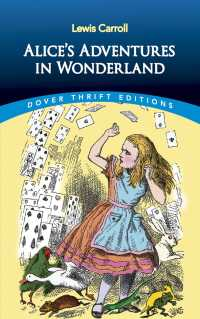 Alice's Adventures in Wonderland (Reprint)