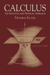 Calculus : An Intuitive and Physical Approach (2ND)