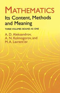 Mathematics : Its Content, Methods and Meaning : Three Volumes Bound as One