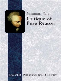 Critique of Pure Reason (Dover Philosophical Classics)