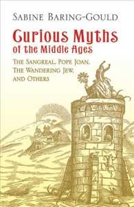 Curious Myths of the Middle Ages : The Sangreal, Pope Joan, the Wandering Jew, and Others