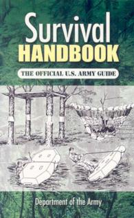 Survival Handbook : The Official U.S. Army Guide