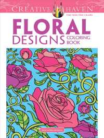 Floral Designs (Dover Coloring Books) (CLR)