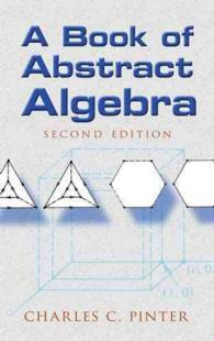 A Book of Abstract Algebra (2ND)