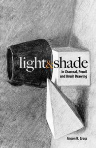 Light & Shade in Charcoal, Pencil and Brush Drawing