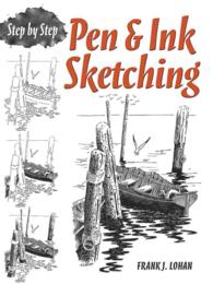 Pen & Ink Sketching : Step by Step