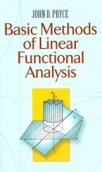 Basic Methods of Linear Functional Analysis (Reprint)