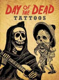 Day of the Dead Tattoos -- Paperback