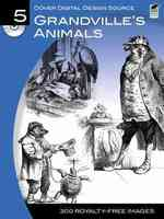 Grandville's Animals (Dover Digital Design Series) (PAP/CDR)