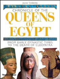 Chronicle of the Queens of Egypt : From Early Dynastic Times to the Death of Cleopatra (ILL)