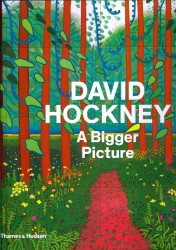 David Hockney : A Bigger Picture -- Hardback