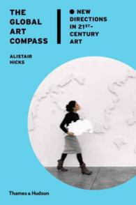The Global Art Compass : New Directions in 21st-century Art