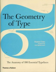 Geometry of Type : The Anatomy of 100 Essential Typefaces -- Hardback