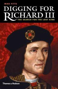 Digging for Richard III : The Search for the Lost King