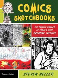 Comics Sketchbooks : The Private Worlds of Today's Most Creative Talents (Original)