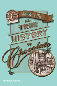 The True History of Chocolate (3RD)