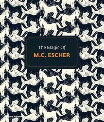 The Magic of M. C. Escher (Reprint)