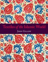 Textiles of the Islamic World (Reprint)