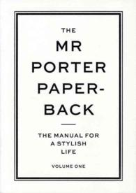 The Mr Porter Paperback : The Manual for a Stylish Life