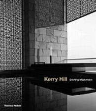 Kerry Hill : Crafting Modernism -- Hardback