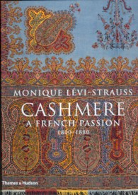Cashmere : A French Passion, 1800-1880