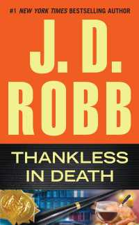Thankless in Death (In Death)