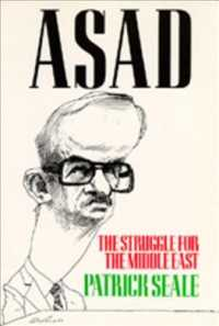 Asad of Syria : The Struggle for the Middle East (Reprint)