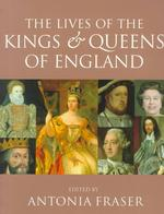 The Lives of the Kings and Queens of England (REV UPD)