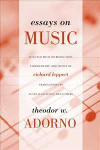 Essays on Music : Theodor W. Adorno ; Selected, with Introduction, Commentary, and Notes by Richard Leppert ; New Translations by Susan H. Gillespie
