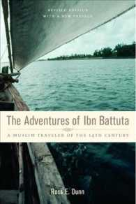 The Adventures of Ibn Battuta : A Muslim Traveler of the 14th Century (Revised)