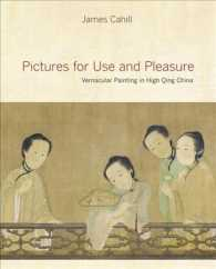 Pictures for Use and Pleasure: Vernacular Painting in High Qing China