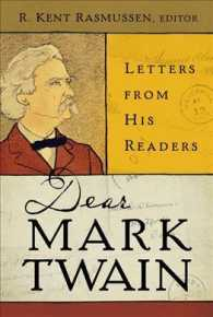 Dear Mark Twain : Letters from His Readers (Jumping Frogs: Undiscovered, Rediscovered, and Celebrated Writings of Mark Twain)