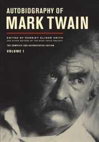 Autobiography of Mark Twain (Mark Twain Papers) <1>
