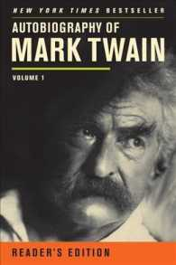 Autobiography of Mark Twain : Reader's Edition (Mark Twain Papers) <1> (Reprint)