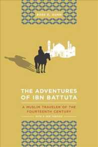 The Adventures of Ibn Battuta : A Muslim Traveler of the 14th Century, Updated with a 2012 Preface (Revised)