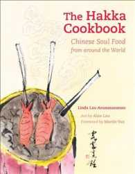 The Hakka Cookbook : Chinese Soul Food from around the World