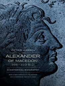Alexander of Macedon, 356-323 B.C. : A Historical Biography (Reprint)