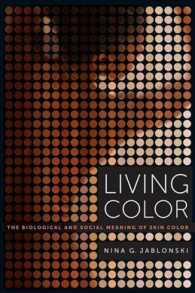 Living Color : The Biological and Social Meaning of Skin Color (Reprint)