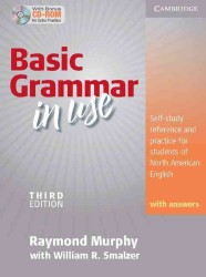Basic Grammar in Use Student's Book with Answers and Cd-rom.: Self-study Reference and Practice for Students of North American English. 3rd ed.