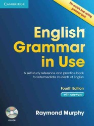 English Grammar in Use with Answers and Cd-rom: a Self-study Reference and Practice Book for Intermediate Students of English. 4th ed.