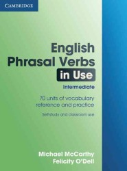 English Phrasal Verbs in Use. Intermediate.